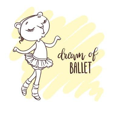 Little cute ballerina in ballet tutu. Inscription: dream of ball