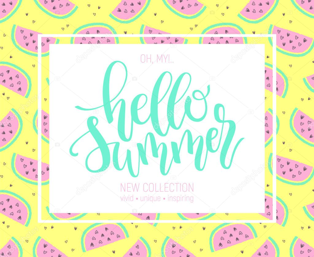 Hello Summer hand lettering poster on watermelon background