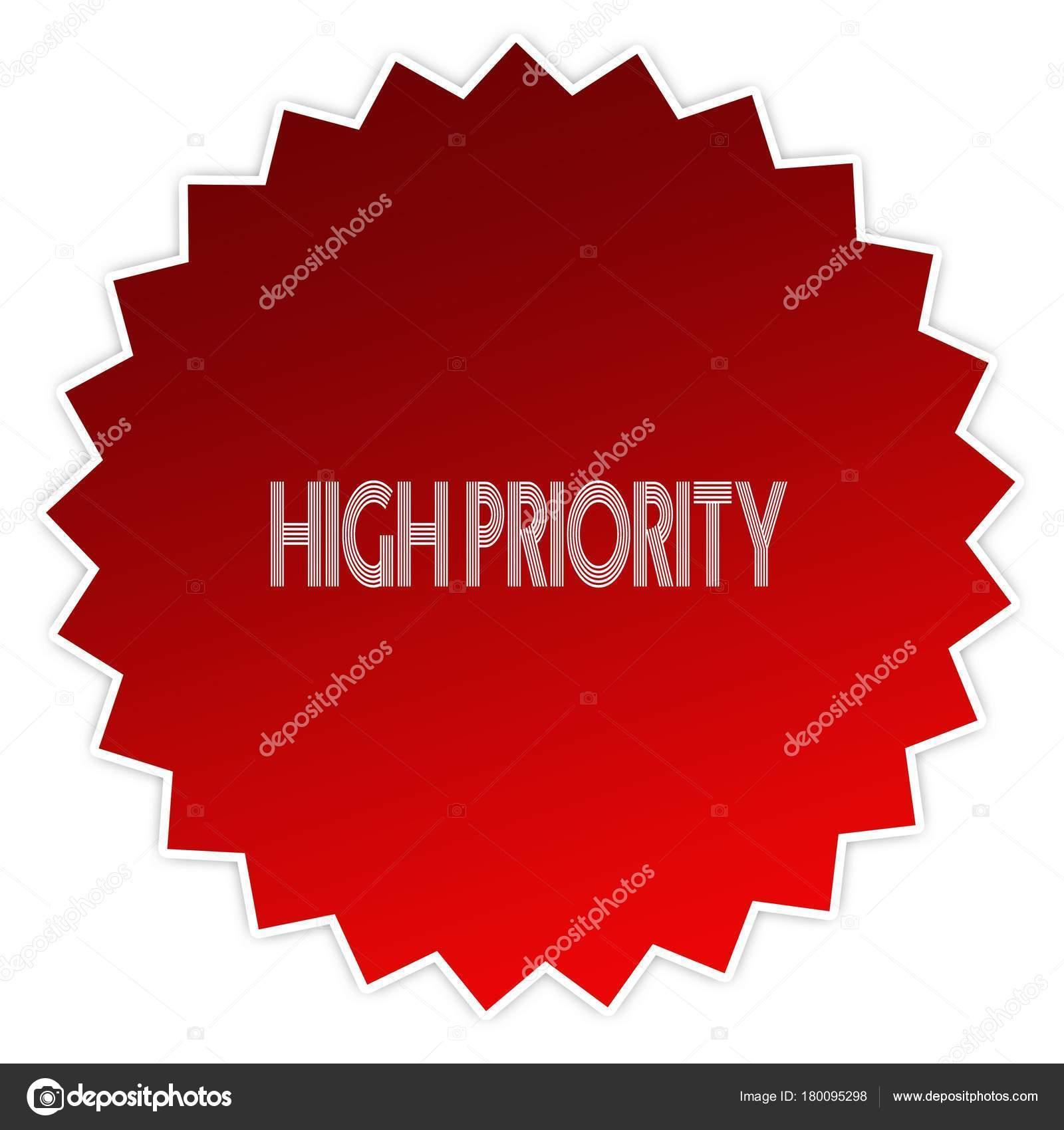 Hohe Priorität auf roter Aufkleber Aufkleber — Stockfoto ...
