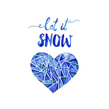 Let it snow. Hand drawn blue brush lettering. Watercolor illustration.