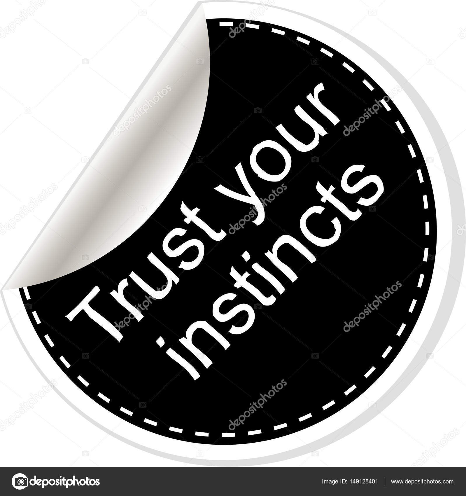 Trust Your Instincts Quotes Comma Note Message Blank Template