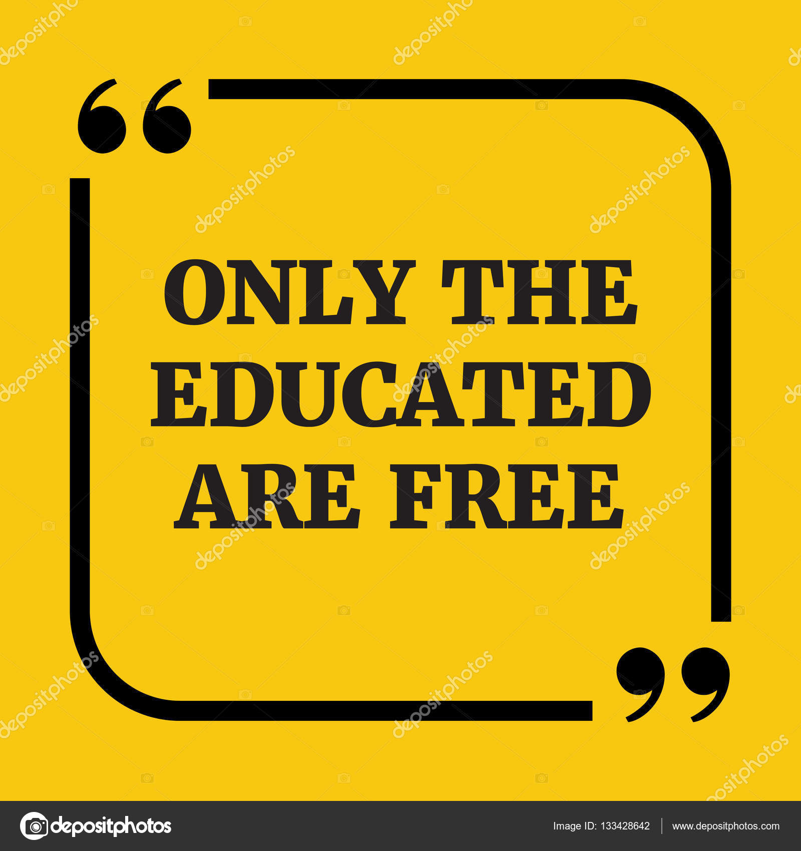 Motivational Quote Only The Educated Are Free Stock Vector