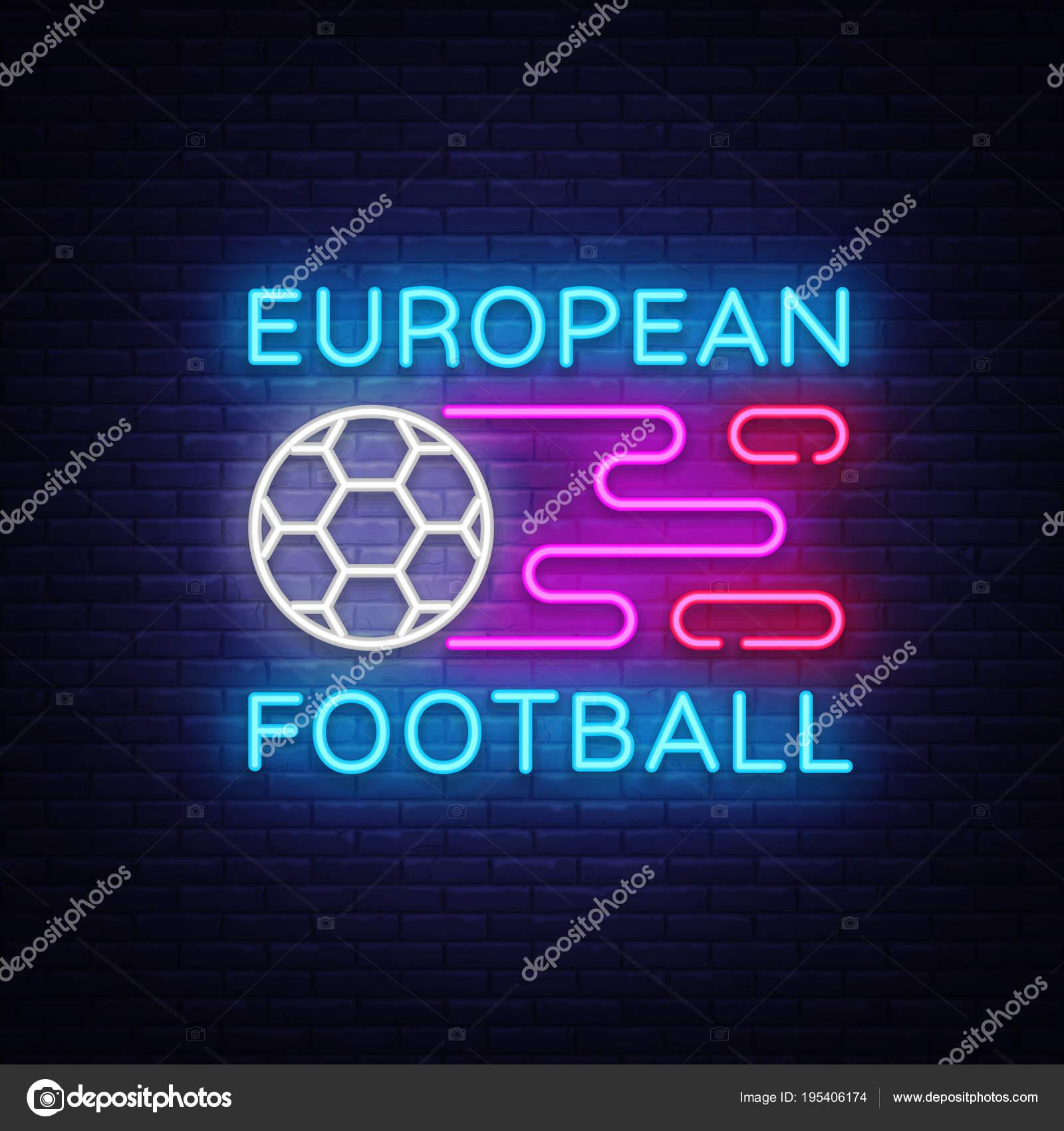 Europaischen Fussball Neon Sign Vektor Fussball Logo Neon