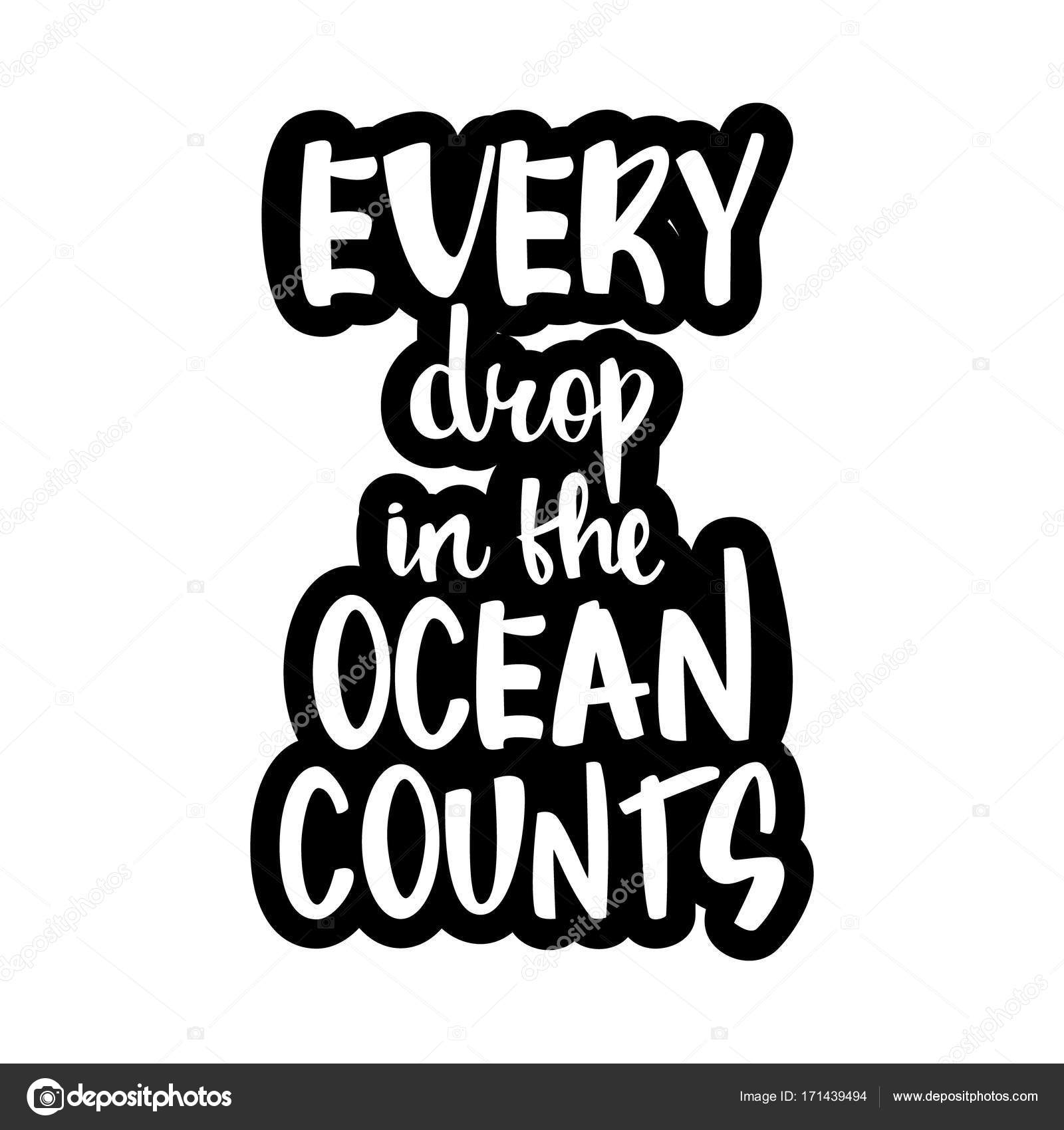 text every drop in the ocean counts vetor de stock hllwdrf
