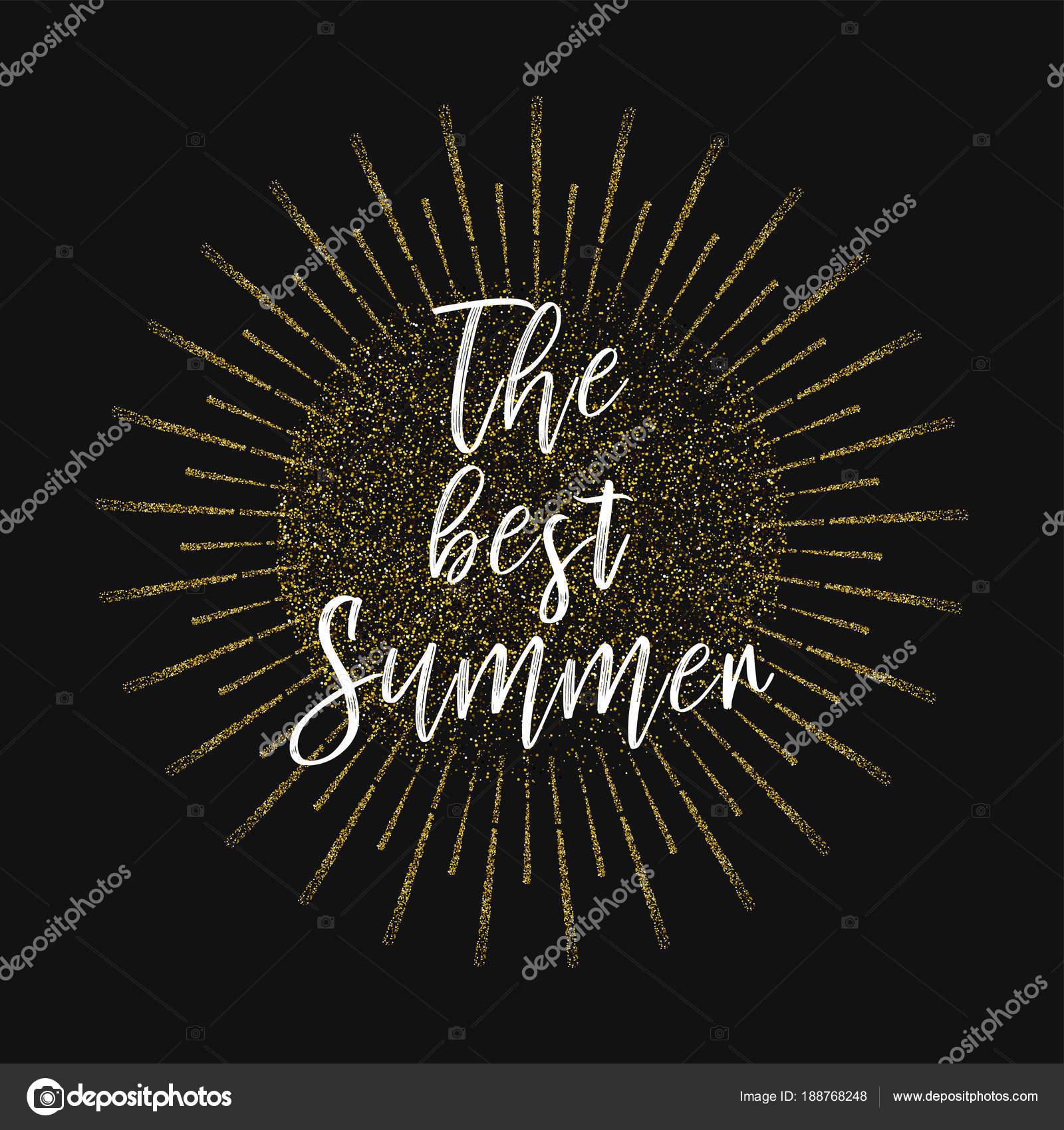 Citaten Over De Zomer : De beste zomer. gouden glitter achtergrond u2014 stockvector © marryicon