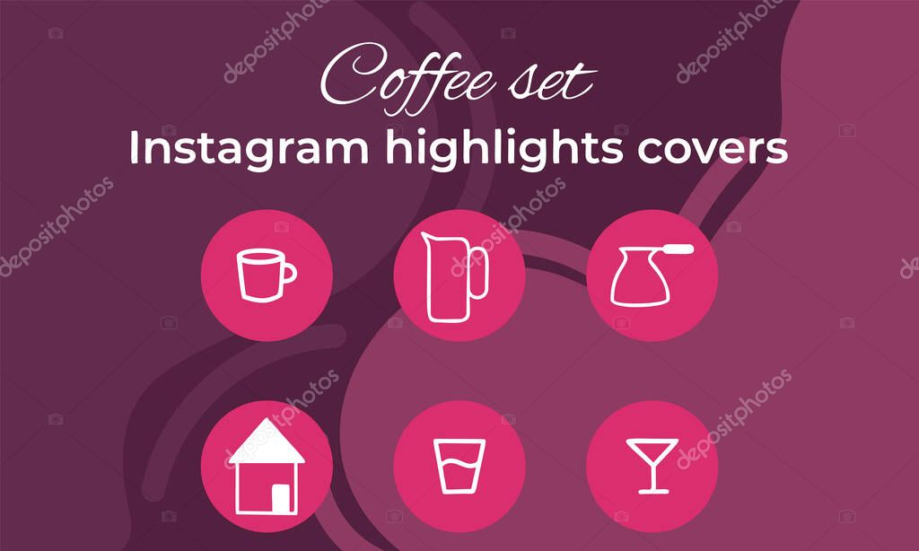Instagram Highlights Covers Stories Fashion Cute Insta Set For Bloggers Style Frame Set Of Cofee Icons Vector Illustration Premium Vector In Adobe Illustrator Ai Ai Format Encapsulated Postscript Eps Eps Format