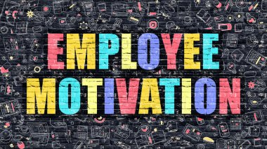 Employee Motivation Concept. Multicolor on Dark Brickwall.