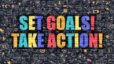 Set Goals Take Action on Dark Brick Wall.