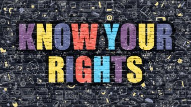 Know Your Rights on Dark Brick Wall.