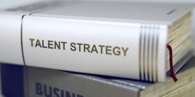 Talent Strategy - Book Title. 3D.