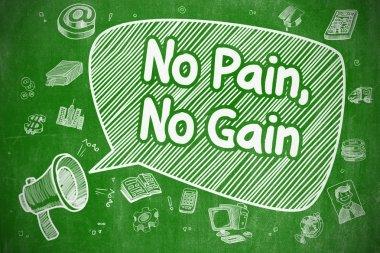 No Pain, No Gain - Cartoon Illustration on Green Chalkboard.