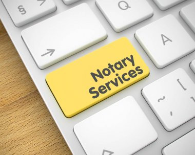 Notary Services - Text on the Yellow Keyboard Button. 3D.