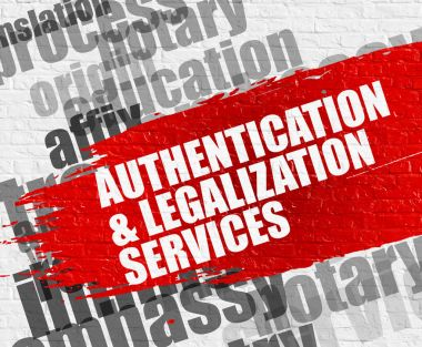 Authentication And Legalization Services on White Wall.