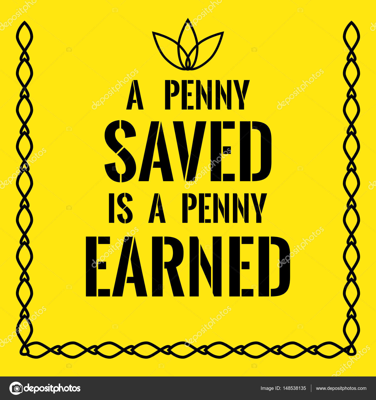 a penny saved is a penny
