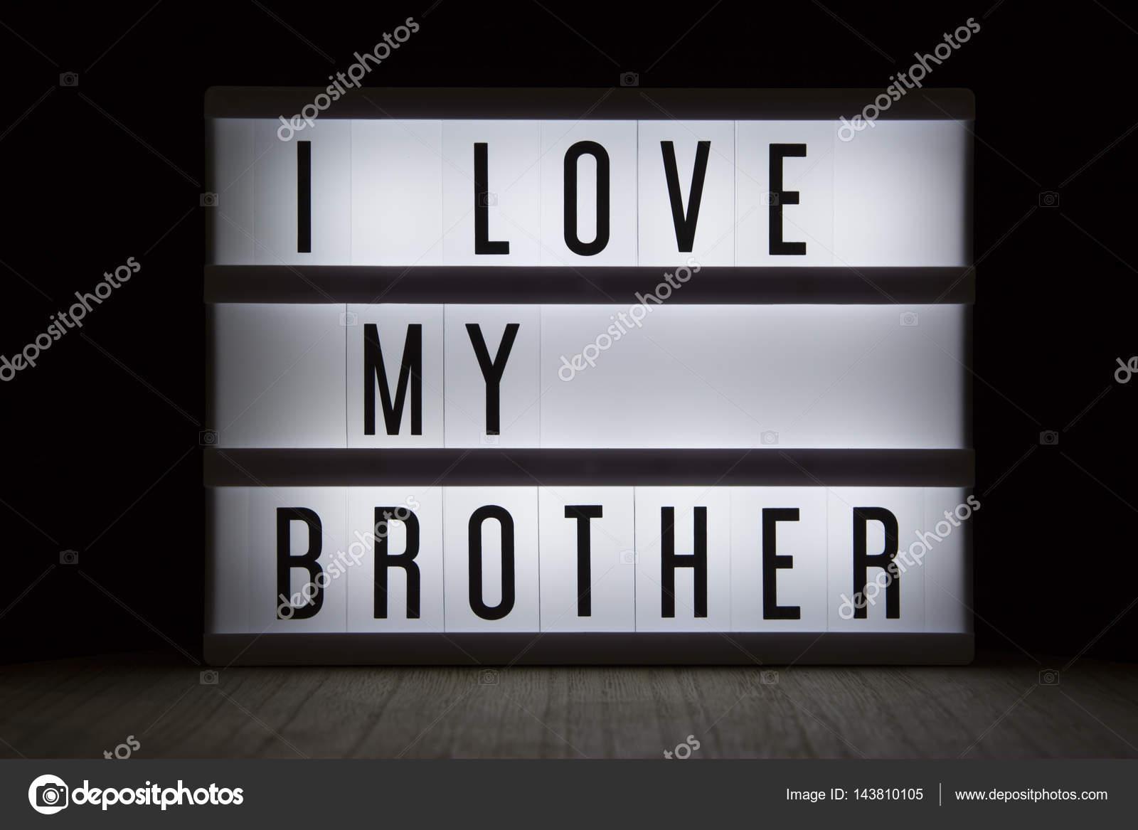 I Love Mi Hermano Texto En Lightbox Foto De Stock Wvdz