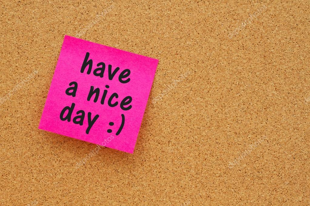 Reminder To Have A Nice Day Message Stock Photo C Karenr 128337700