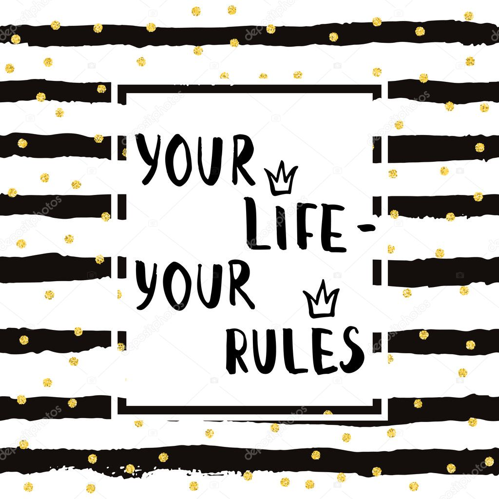 Your Life Your Rules Motivational Poster Design Template For T