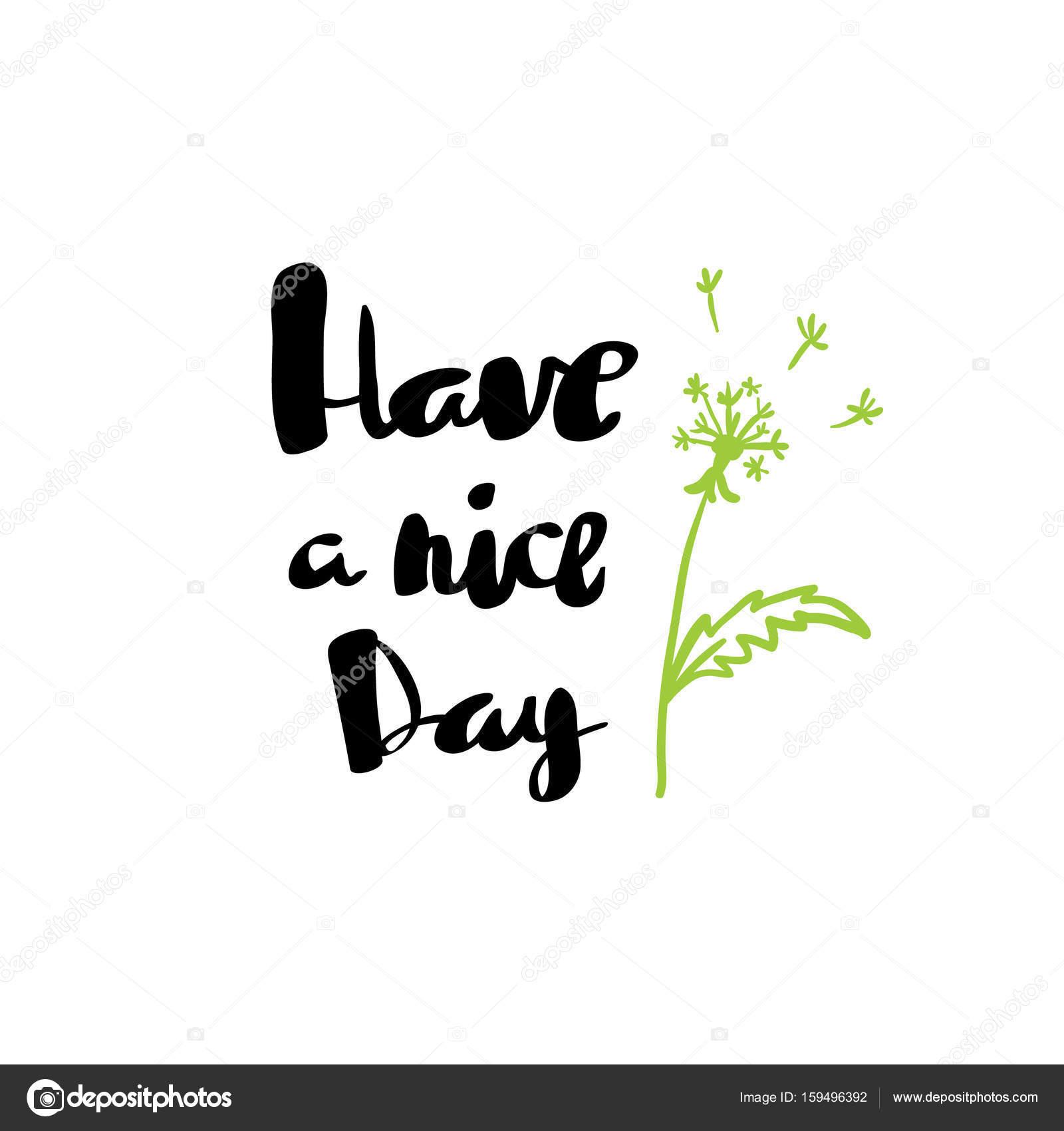 Habe einen schönen Tag Schriftzug Karte — Stockvektor