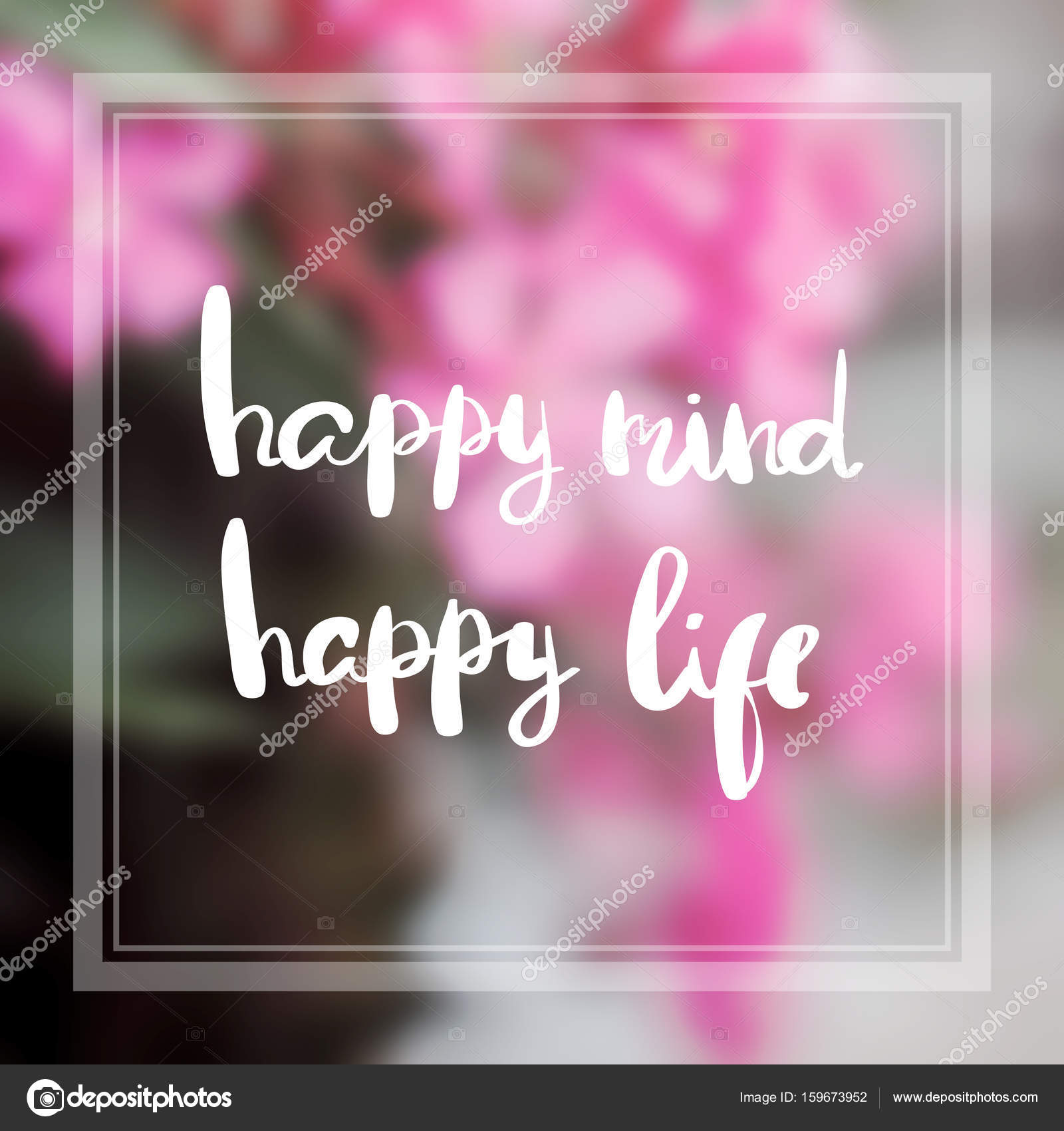 Happy Mind Happy Life Inspiration And Motivation Quotes Stock