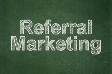 Marketing concept: Referral Marketing on chalkboard background