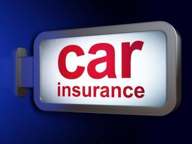 Insurance concept: Car Insurance on billboard background