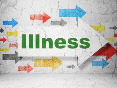 Healthcare concept: arrow with Illness on grunge wall background