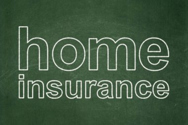 Insurance concept: Home Insurance on chalkboard background