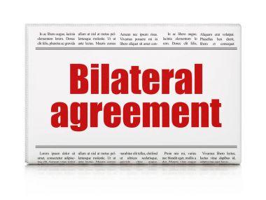 Insurance concept: newspaper headline Bilateral Agreement