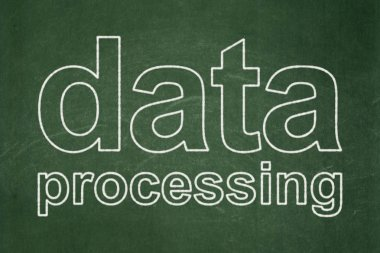 Data concept: Data Processing on chalkboard background