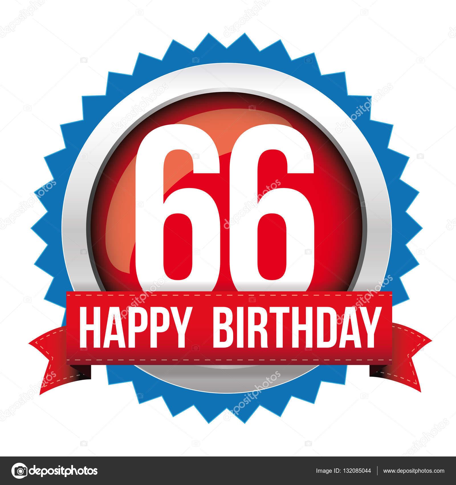 Sechsundsechzig Jahre Alles Gute Zum Geburtstag Abzeichen Band