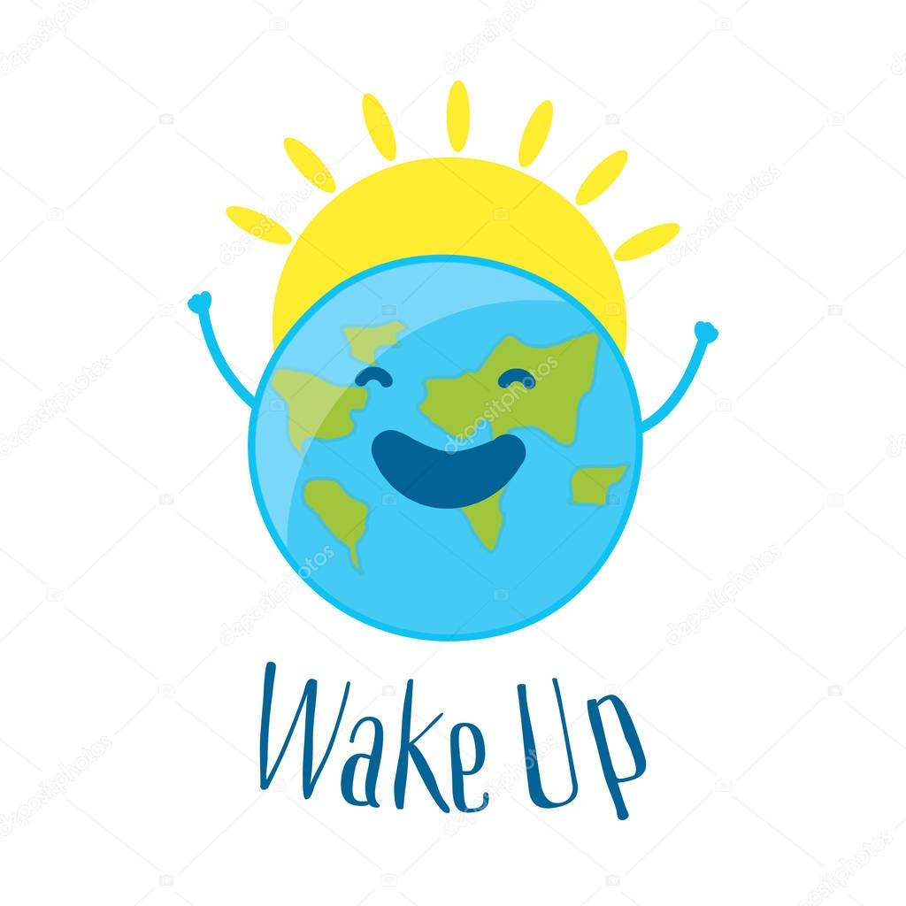 Good Morning Card with fun earth and sun. Wake up. Vector