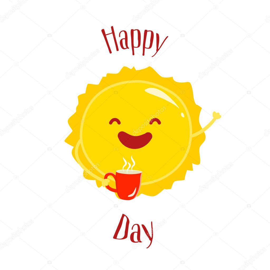 Happy day card with cartoon sun and red cup. Flat style. Vector illustration