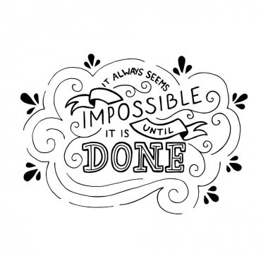hand drawn motivational lettering