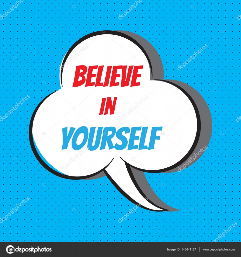 Believe In Yourself Motivational And Inspirational Quote Stock