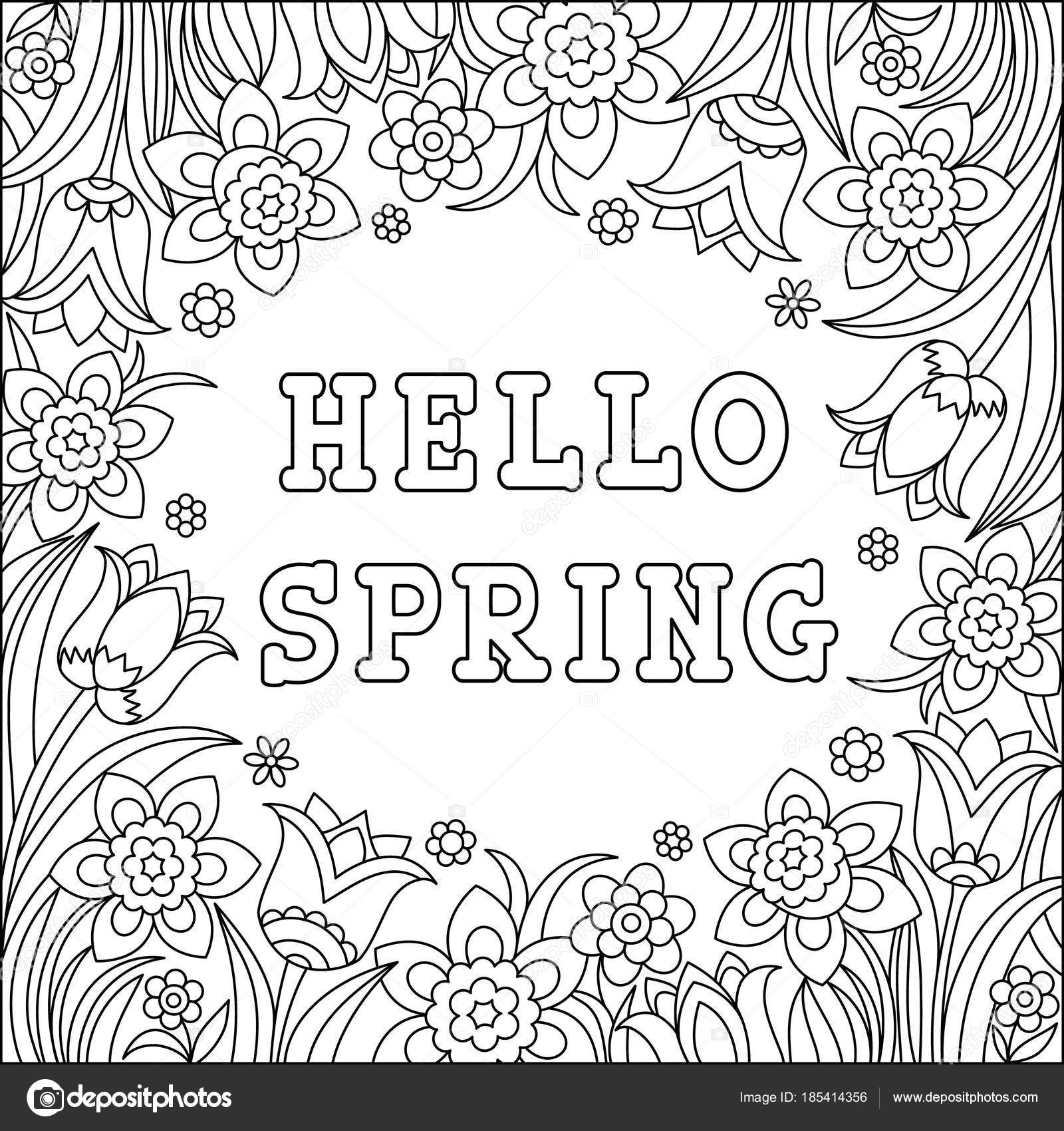 Hello spring coloring page. Greeting card with beautiful flowers. Spring  time background. Black and white vector illustration. 8