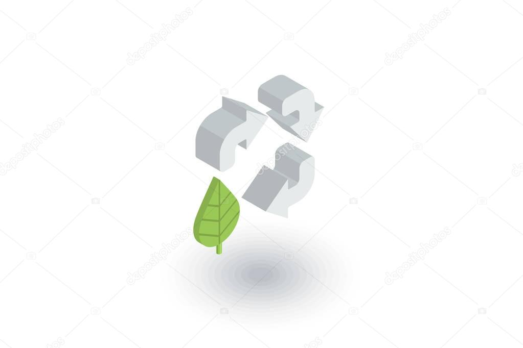 Recycle arrows and leaf. Environmental protection isometric flat icon. 3d vector