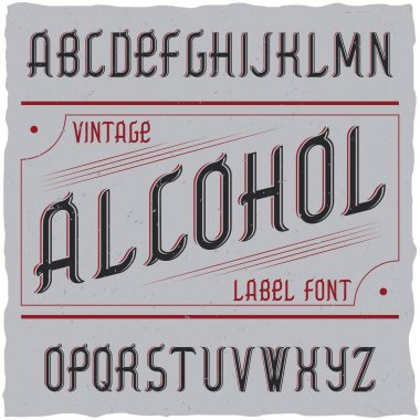 Vintage label typeface named Alcohol.