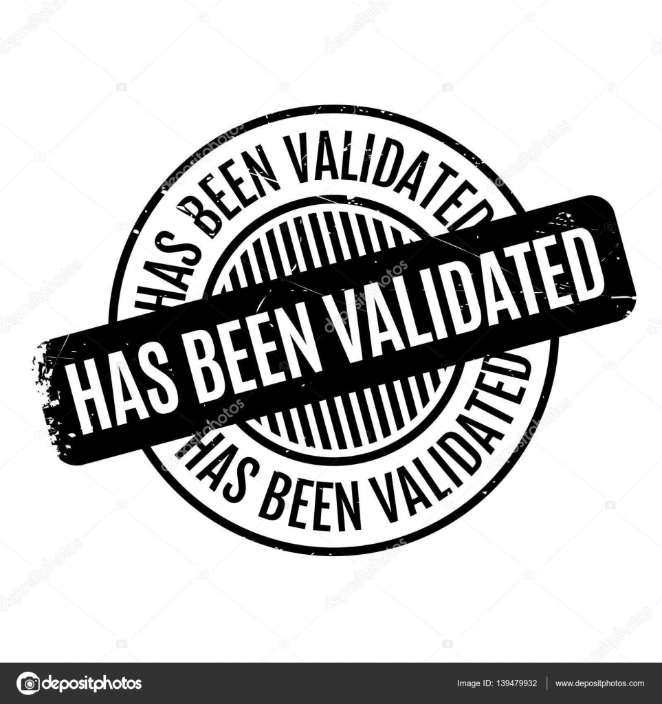 Has Been Validated Rubber Stamp Stock Vector