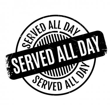 Served All Day rubber stamp
