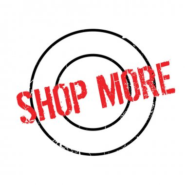 Shop More rubber stamp