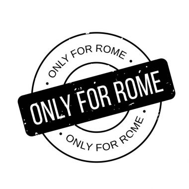 Only For Rome rubber stamp