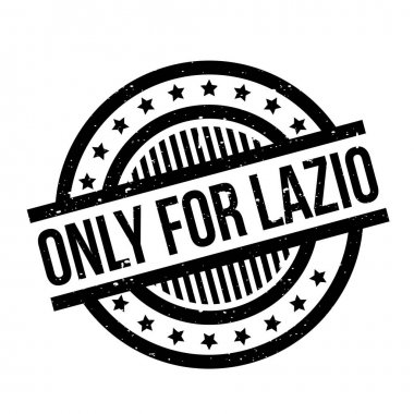 Only For Lazio rubber stamp