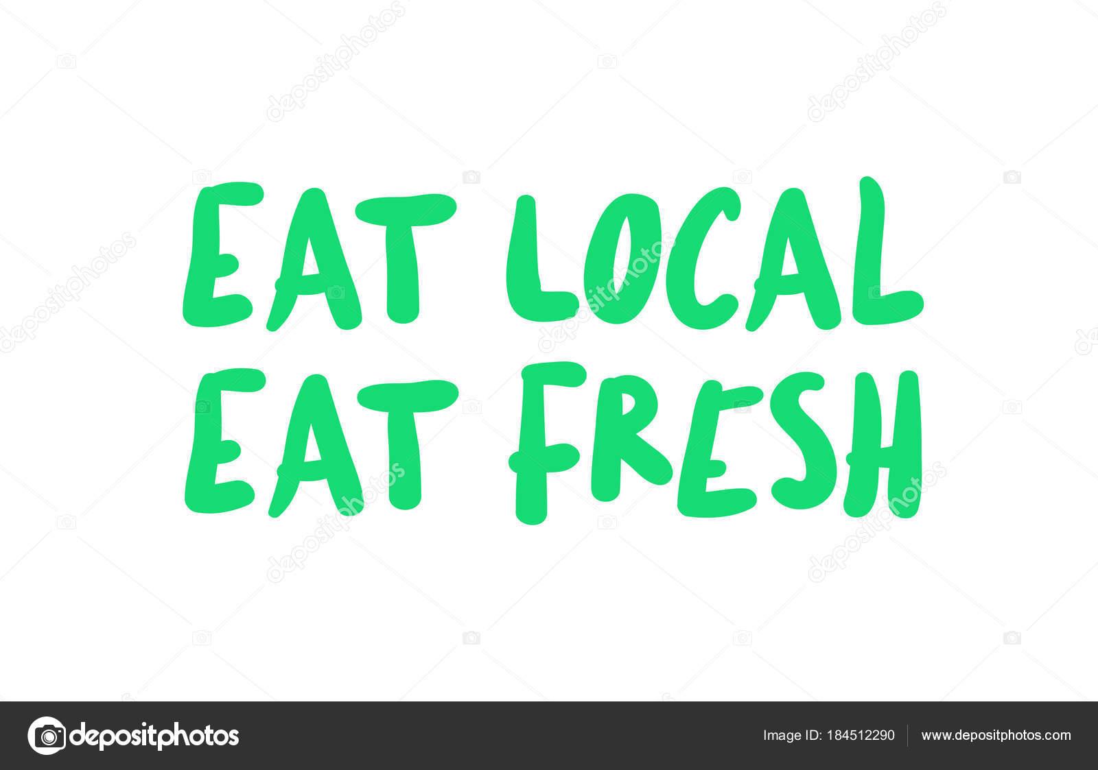 eat local eat fresh stock vector lkeskinen0 184512290