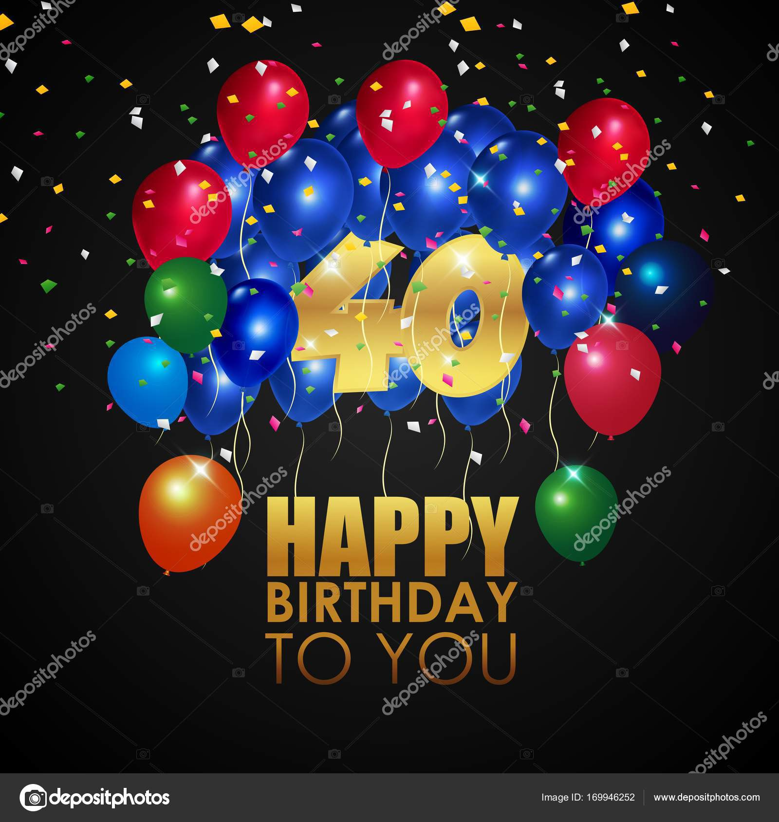 Happy Birthday 40th With Golden Number And Colorful Balloons Stock Vector