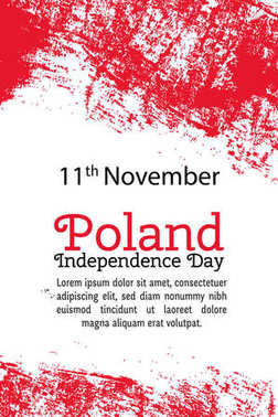 Vector illustration Poland Independence Day, Polish flag in trendy grunge style. 11 November design template for poster, banner, flayer, greeting,invitation card.Independence day card. National day