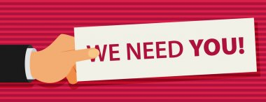 Hand with We Need You card