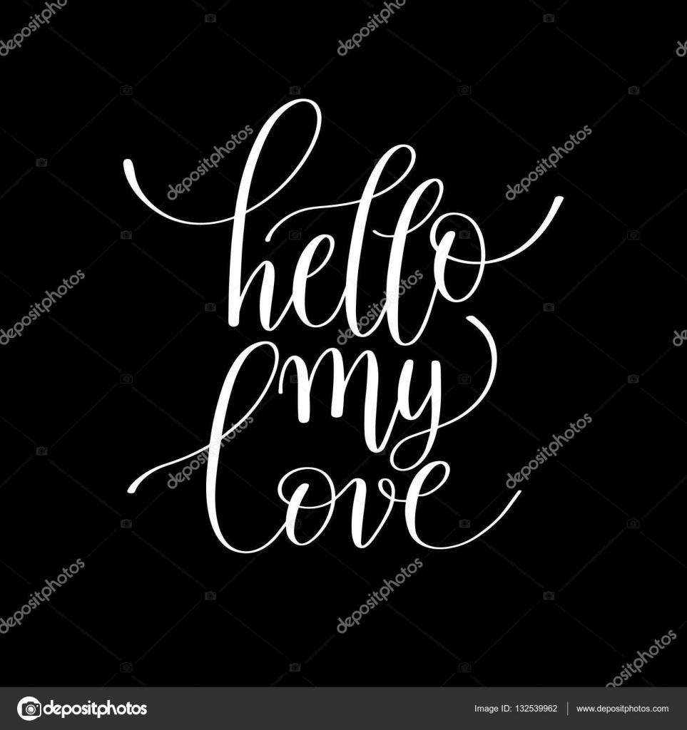 Witam Moja Miłość Odręcznie Napis Cytat O Miłości Do Valentin