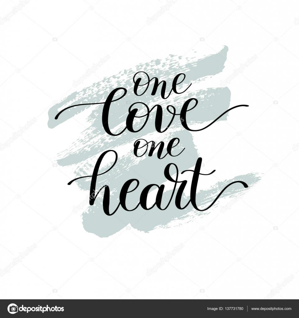 Jedna Miłość Jedno Serce Podpisem Odręcznym Napisem Cytat O Miłości