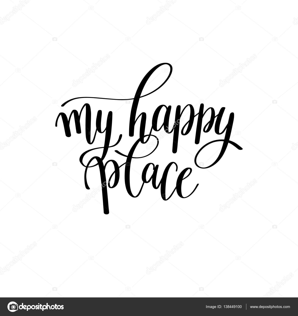 Minha Mão Feliz Lugar Preto E Branco Escrito Frase Letras