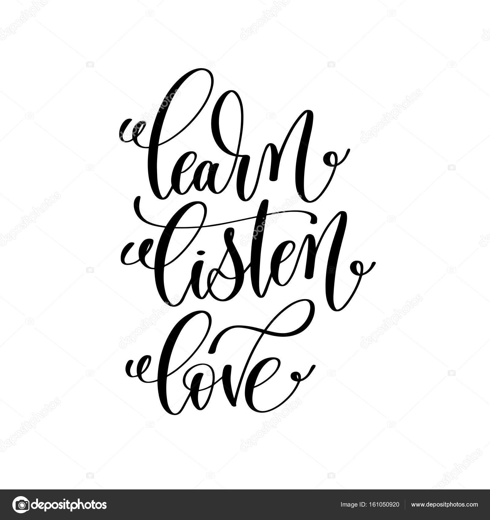 Aprender A Escuta Amor Preto E Branco Mão Escrita Letras Positiv